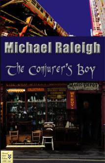 The Conjuror's Boy is the saga of Thomas Fay