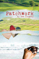 Patchwork by Dan Loughry